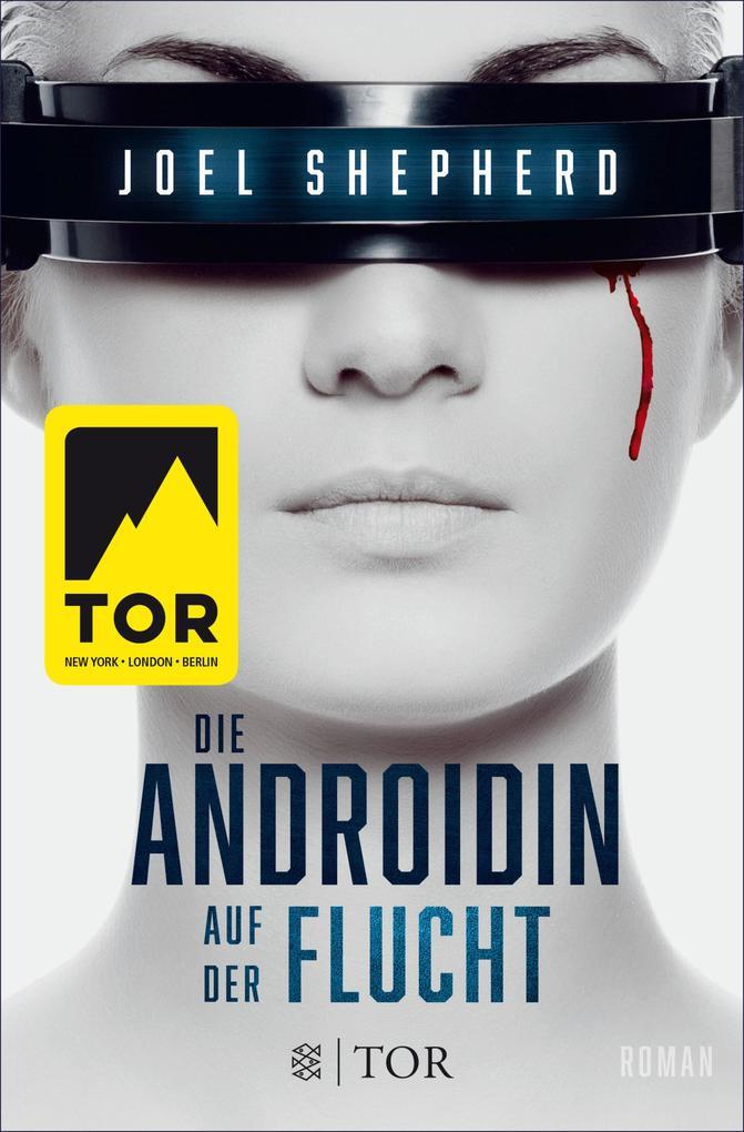 Die Androidin - Auf der Flucht als eBook epub