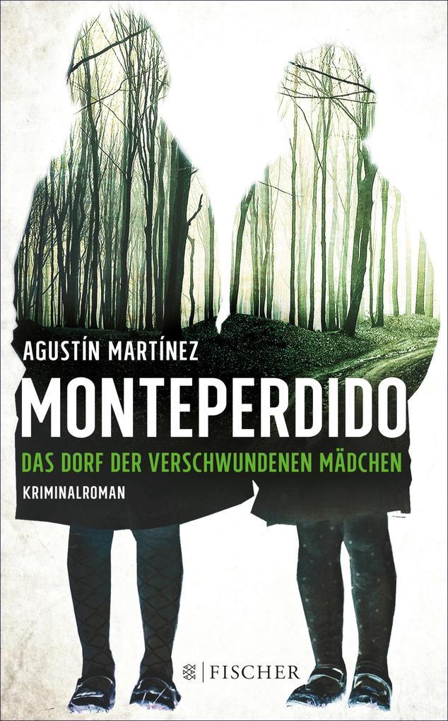 Monteperdido - Das Dorf der verschwundenen Mädchen als eBook