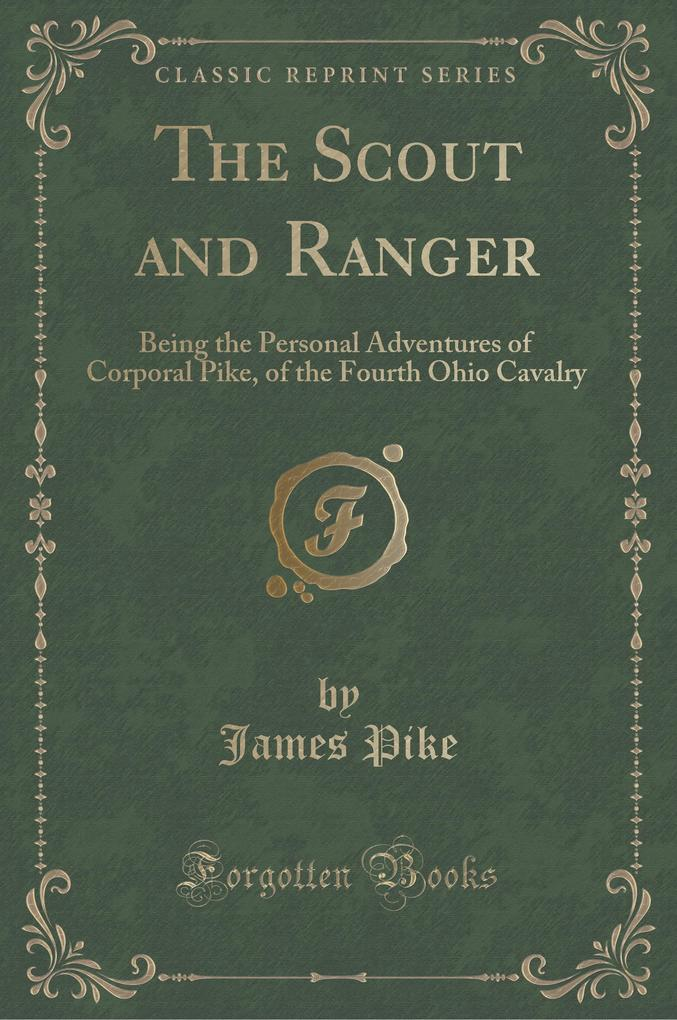 The Scout and Ranger als Buch von James Pike
