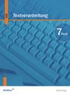 Textverarbeitung Plus 7. Schülerbuch. Bayern. Neubearbeitung