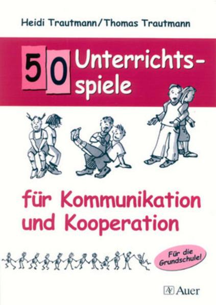 50 Unterrichtsspiele für Kommunikation und Kooperation als Buch (kartoniert)