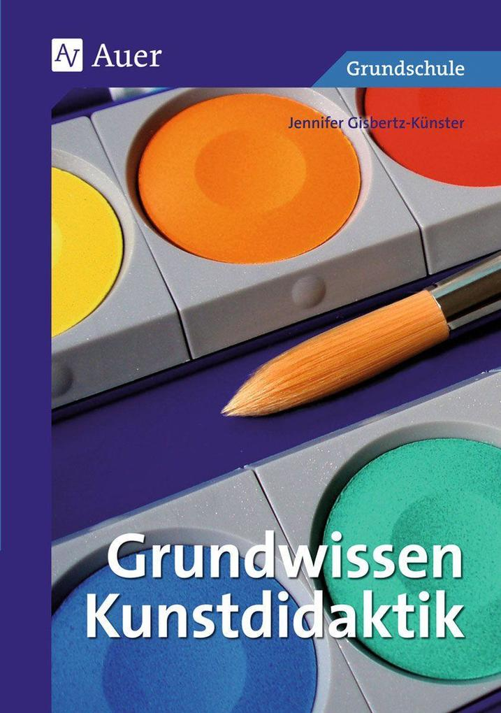 Grundwissen Kunstdidaktik als Buch (kartoniert)