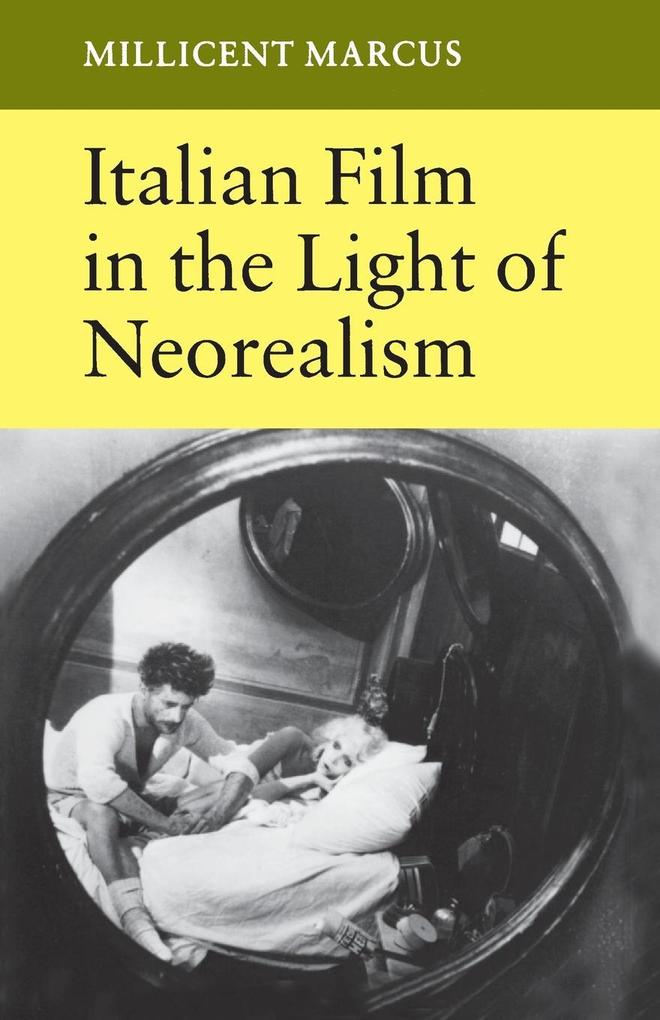 Italian Film in the Light of Neorealism als Taschenbuch