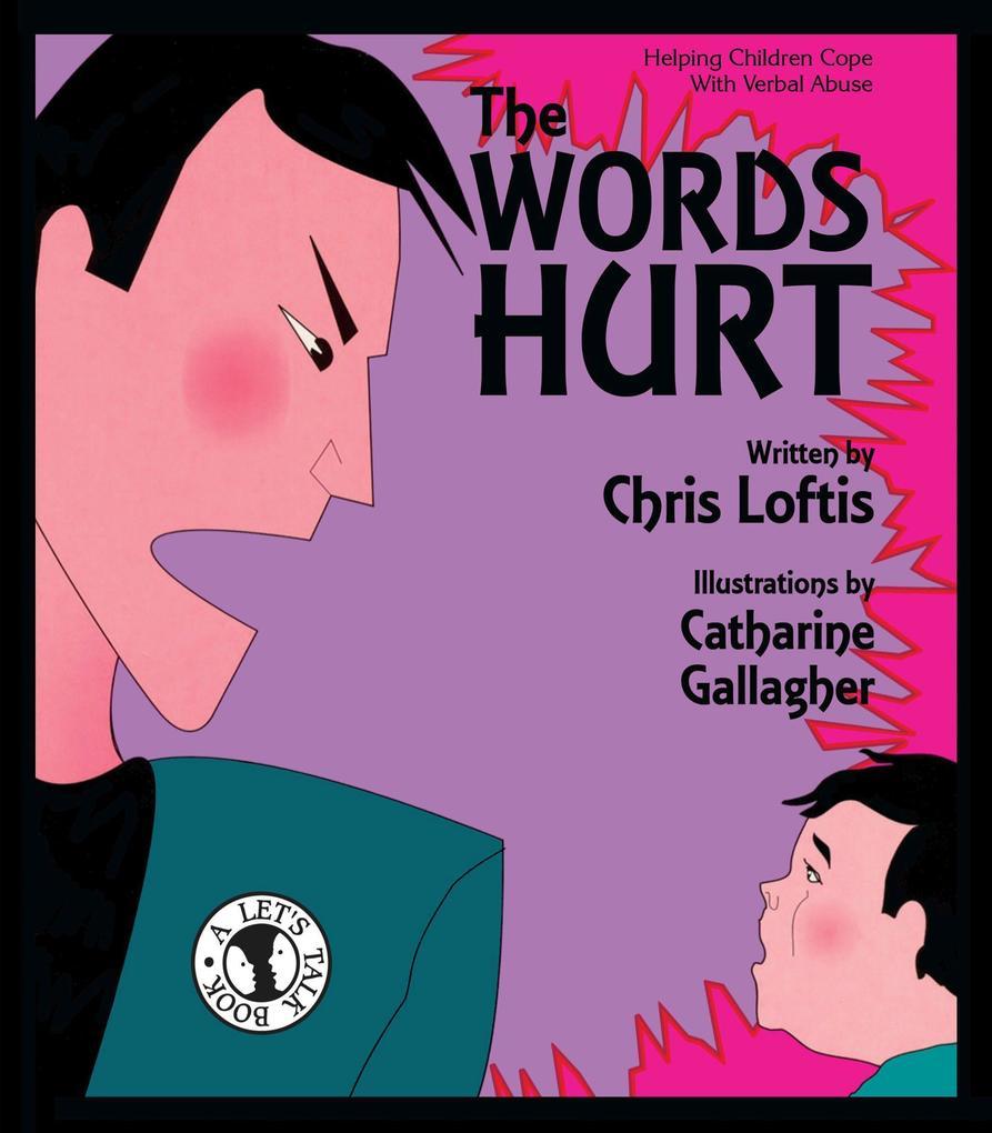 The Words Hurt als Taschenbuch