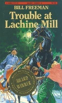 Trouble at Lachine Mill als Taschenbuch
