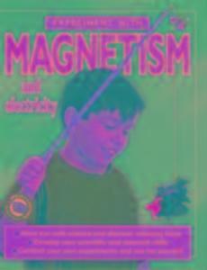 Magnetism & Electricity als Buch (gebunden)