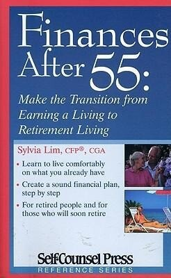 Finances After 55: Make the Transition from Earning a Living to Retirement Living als Taschenbuch
