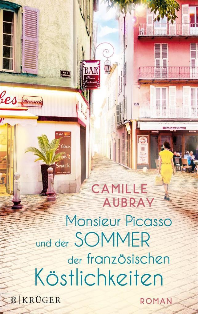 Monsieur Picasso und der Sommer der französischen Köstlichkeiten als Buch