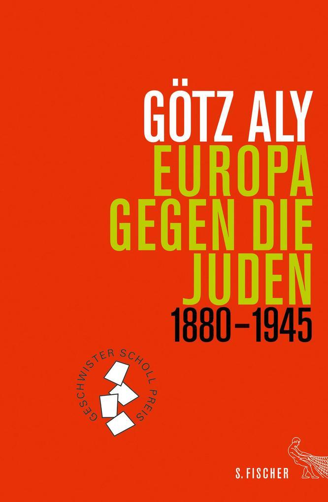 Europa gegen die Juden 1880-1945 als Buch