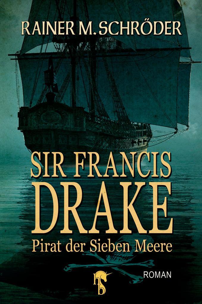 Sir Francis Drake als eBook
