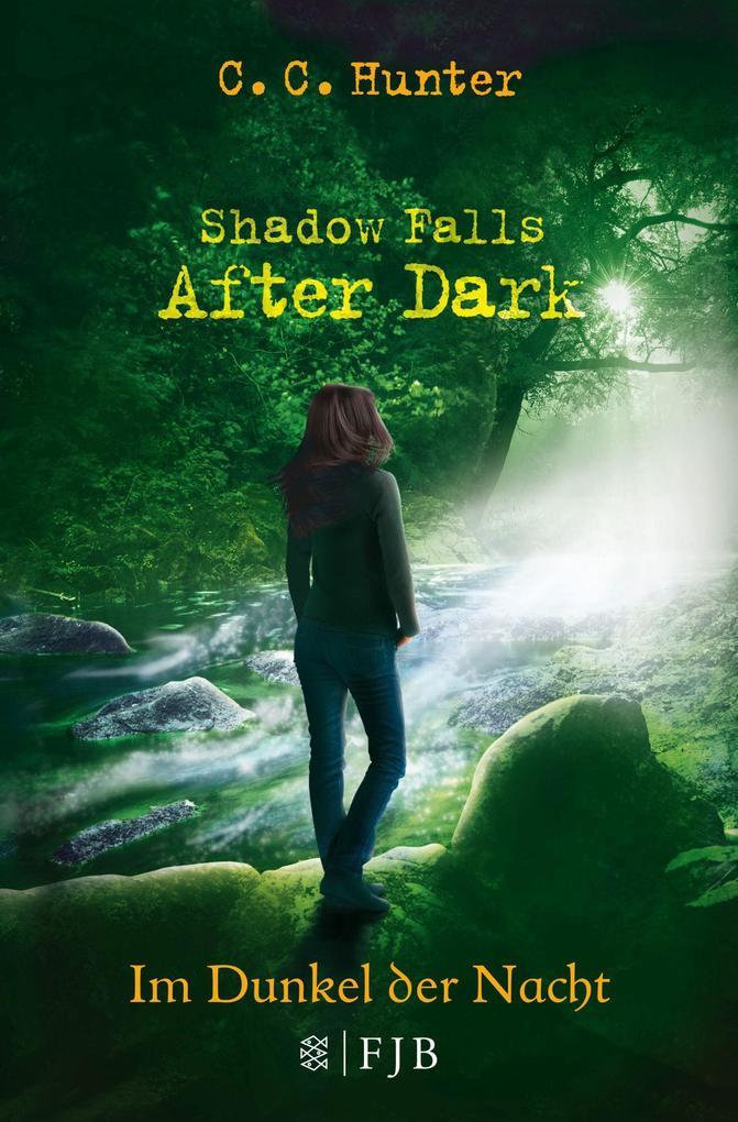 Shadow Falls - After Dark 03. Im Dunkel der Nacht als Taschenbuch