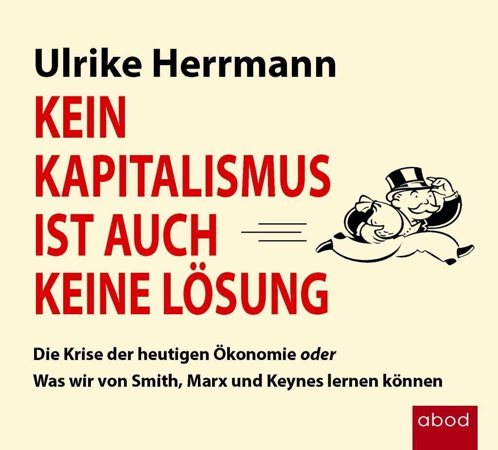 Kein Kapitalismus ist auch keine Lösung als Hörbuch