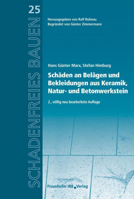 Schäden an Belägen und Bekleidungen aus Keramik, Natur- und Betonwerkstein. als eBook