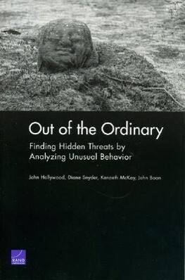 Out of the Ordinary: Finding Hidden Threats by Analyzing Unusual Behavior als Taschenbuch