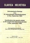 Schweizerische Beitraege Zum IX. Internationalen Slavistenkongress in Kiev, September 1983