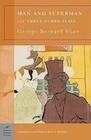 Man and Superman and Three Other Plays (Barnes & Noble Classics Series)