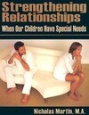 Strengthening Relationships: When Our Children Have Special Needs