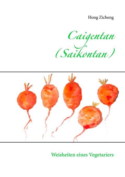 Caigentan (Saikontan) als Buch