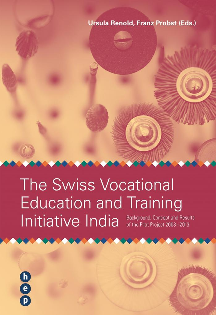 The Swiss Vocational Education and Trainig Initiative India als eBook