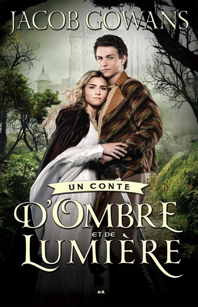 Un conte d'Ombre et de Lumiere
