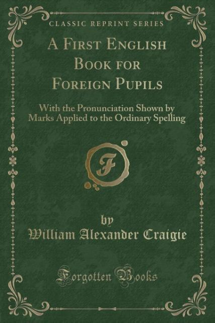 A First English Book for Foreign Pupils als Tas...