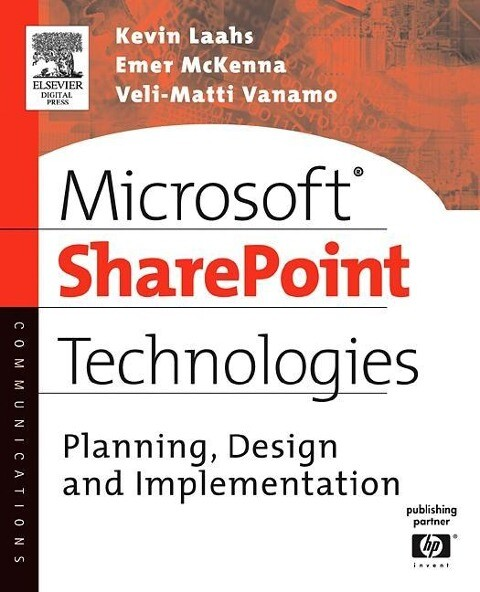 Microsoft Sharepoint Technologies: Planning, Design and Implementation als Buch