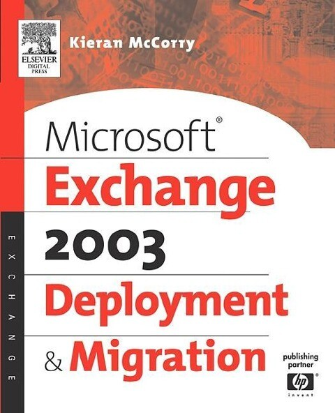 Microsoft (R) Exchange Server 2003 Deployment and Migration als Buch
