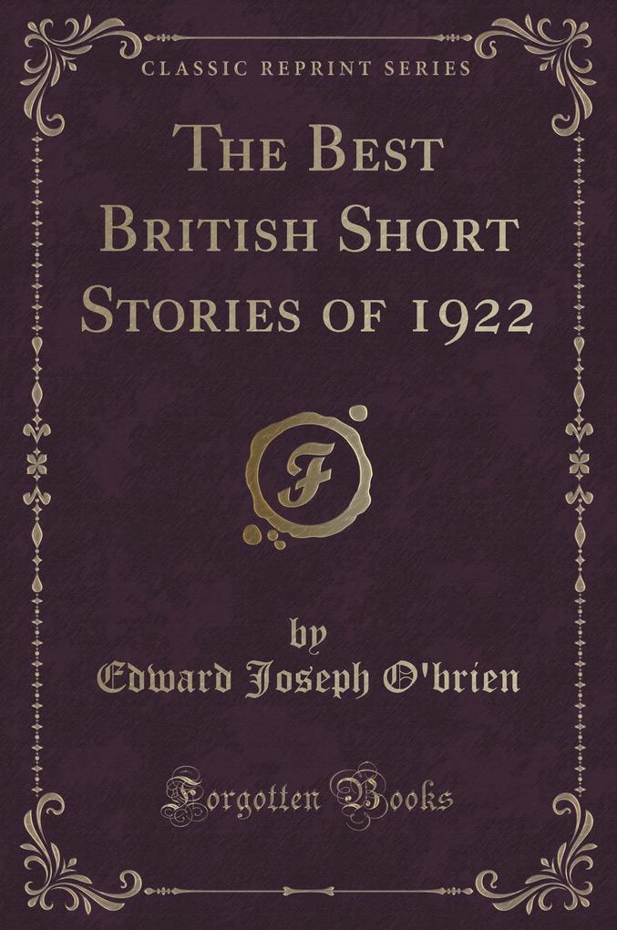 The Best British Short Stories of 1922 (Classic Reprint)