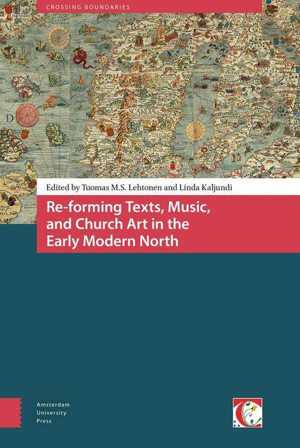 Re-Forming Texts, Music, and Church Art in the ...