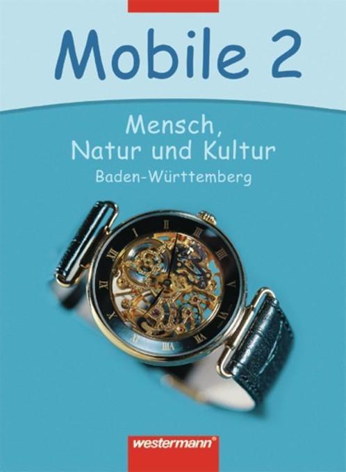 Mobile - Mensch, Natur und Kultur 2. Schülerband als Buch
