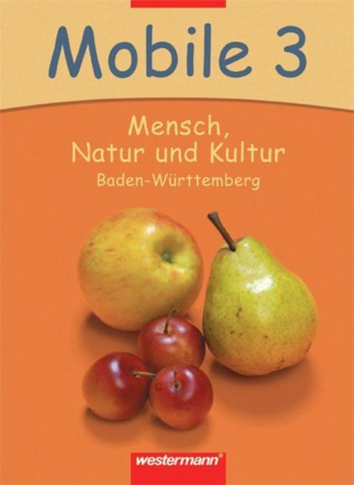 Mobile - Mensch, Natur und Kultur 3. Schülerband als Buch