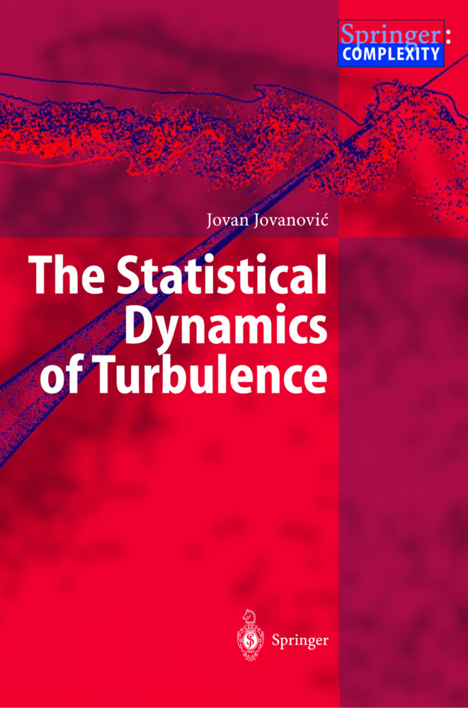The Statistical Dynamics of Turbulence als Buch