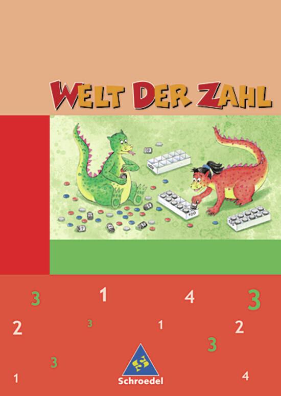 Welt der Zahl 3 Schülerband - Neubearbeitung / Berlin, Brandenburg, Mecklenburg-Vorpommern, Thüringen als Buch