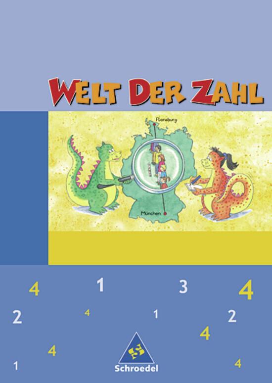 Welt der Zahl 4 Schülerband. Neubearbeitung. Berlin, Brandenburg, Mecklenburg-Vorpommern, Thüringen als Buch