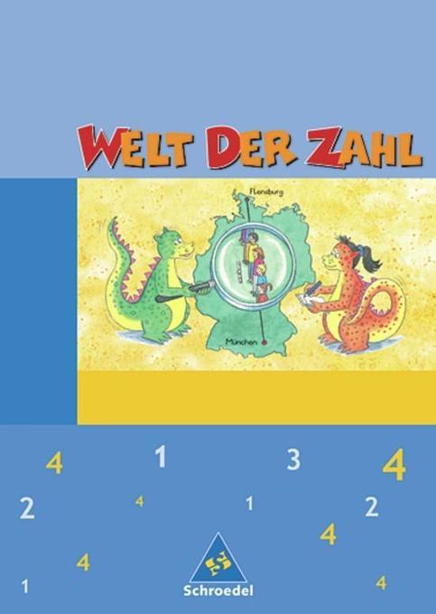 Welt der Zahl 4. Schülerband. Hessen, Rheinland-Pfalz, Saarland. Neubearbeitung als Buch