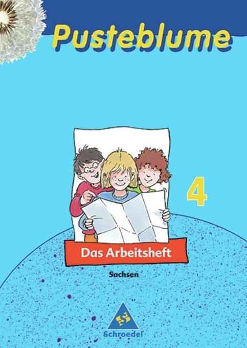 Pusteblume. Das Sachbuch 4. Arbeitsheft. Sachsen. Neubearbeitung als Buch