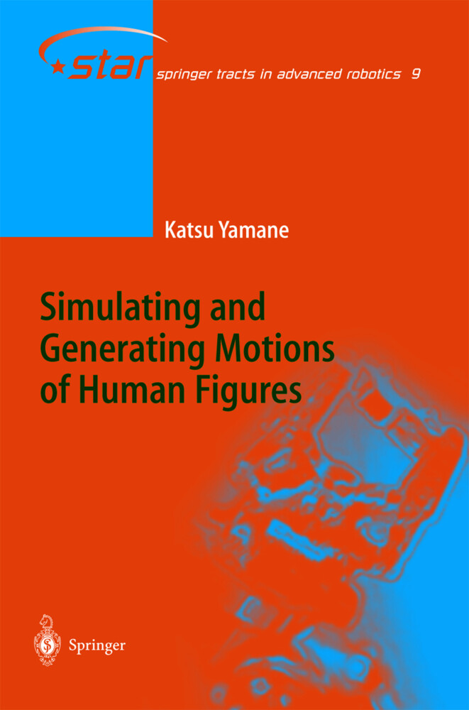 Simulating and Generating Motions of Human Figures als Buch