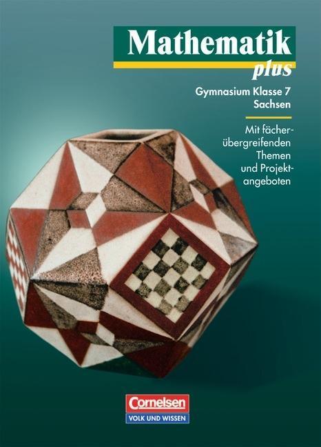 Mathematik plus 7. Lehrbuch. Sachsen. Neubearbeitung als Buch