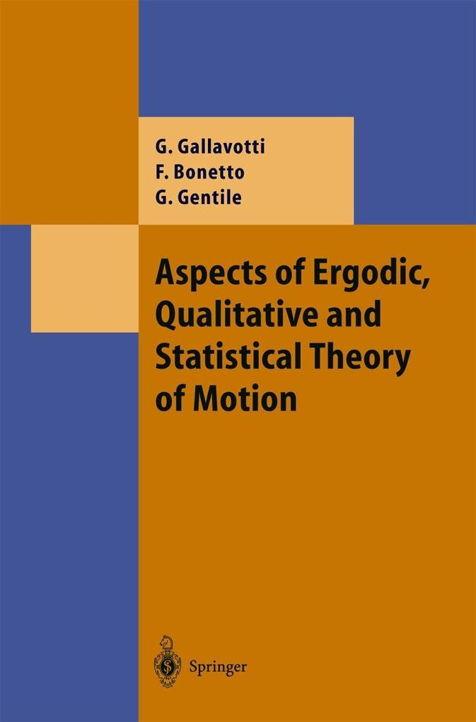 Aspects of Ergodic, Qualitative and Statistical Theory of Motion als Buch
