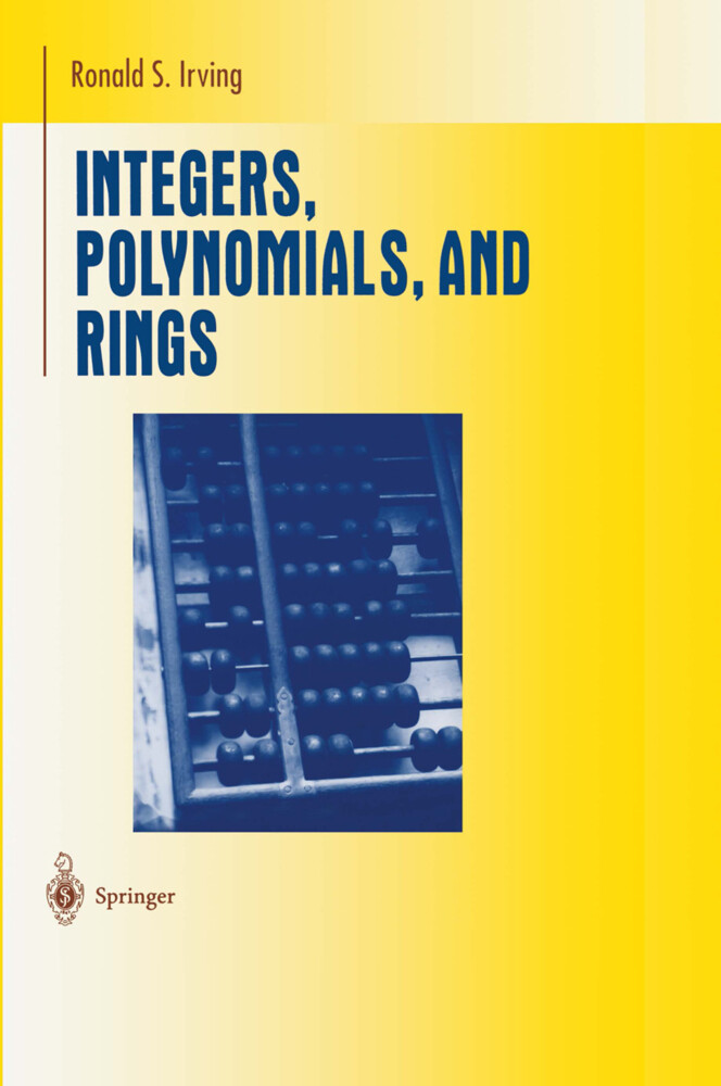 Integers, Polynomials, and Rings als Buch