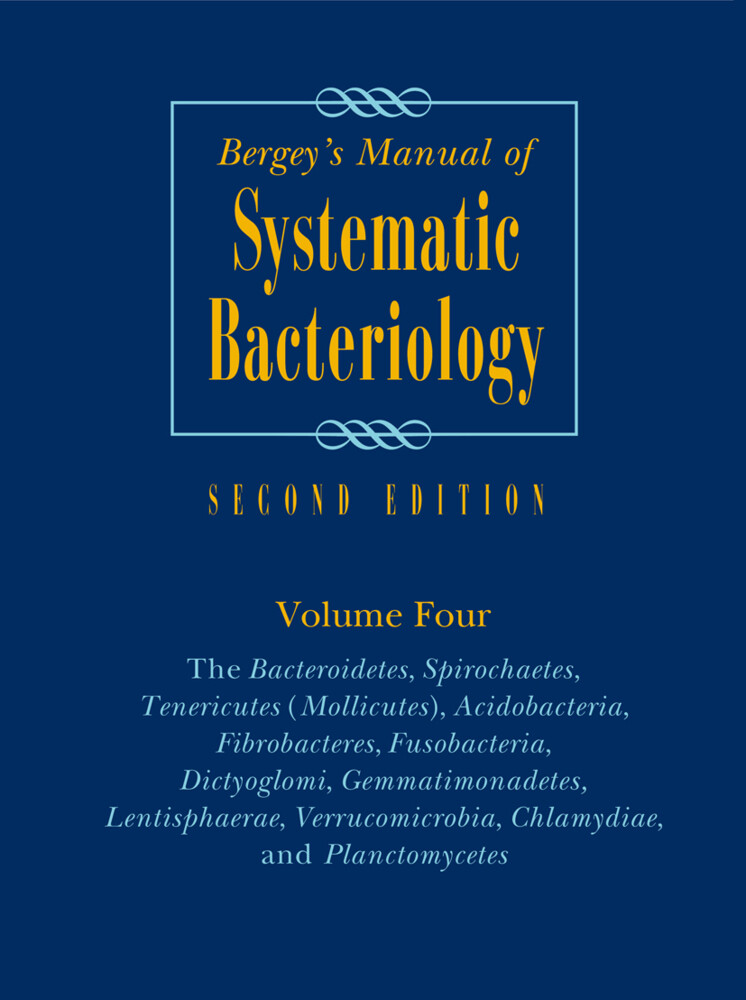 Bergeys Manual of Systematic Bacteriology 4. The High G + C Gram Positives als Buch