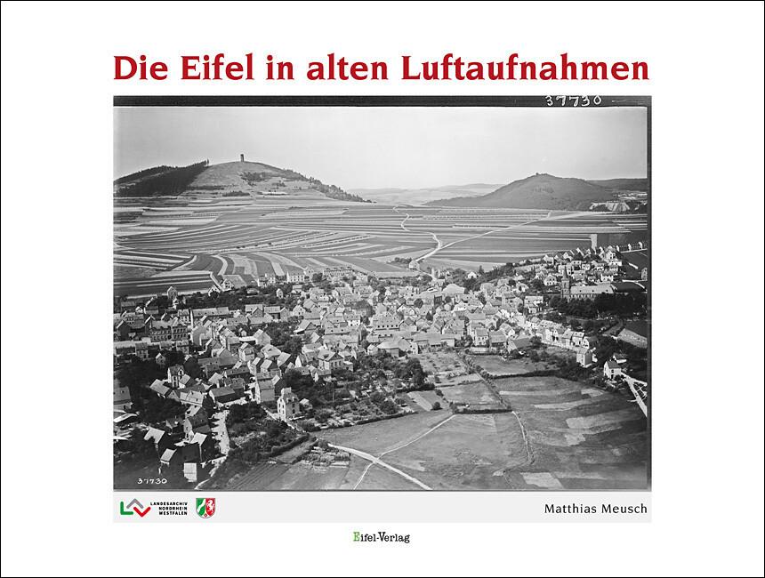 Die Eifel in alten Luftaufnahmen als Buch von