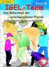 IGEL-Team 28, Das Geheimnis der verschwundenen Pferde