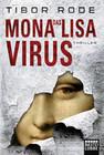 Das Mona-Lisa-Virus