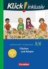 Klick! inklusiv 5./6. Schuljahr - Flächen und Körper