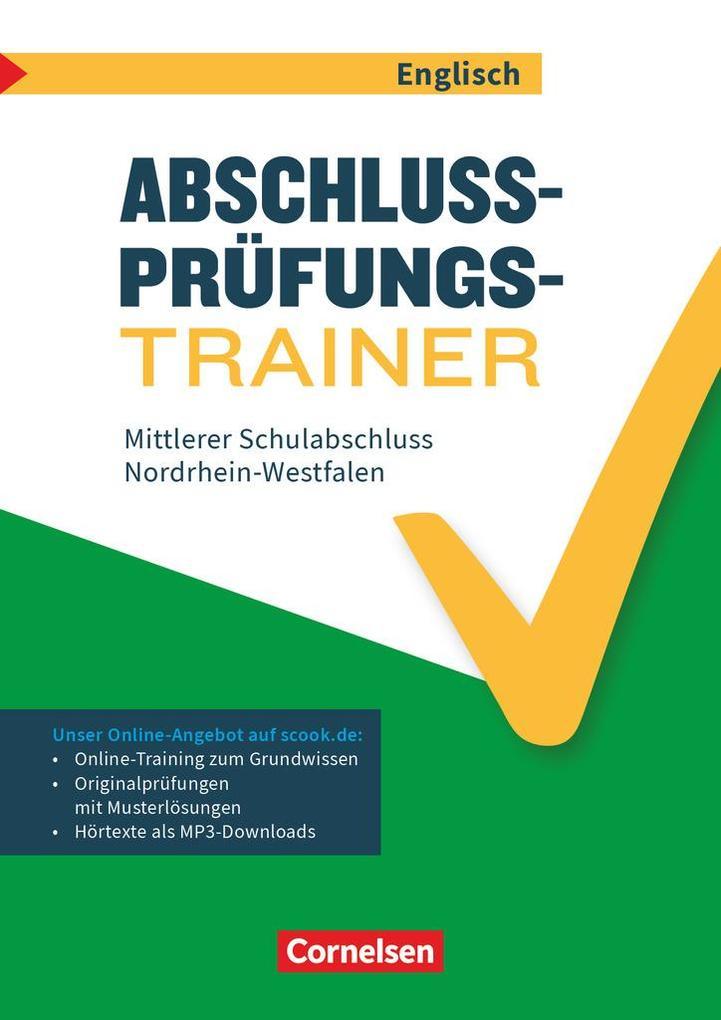 Abschlussprüfungstrainer Englisch 10. Schuljahr - Nordrhein-Westfalen - Mittlerer Schulabschluss als Buch