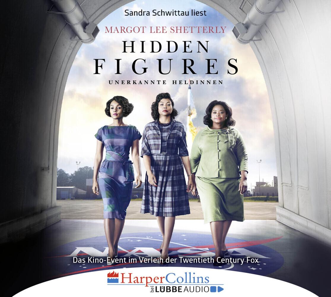 Hidden Figures - Unerkannte Heldinnen als Hörbuch
