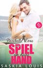 Spiel um deine Hand (Chick-Lit, Liebe, Sports-Romance)