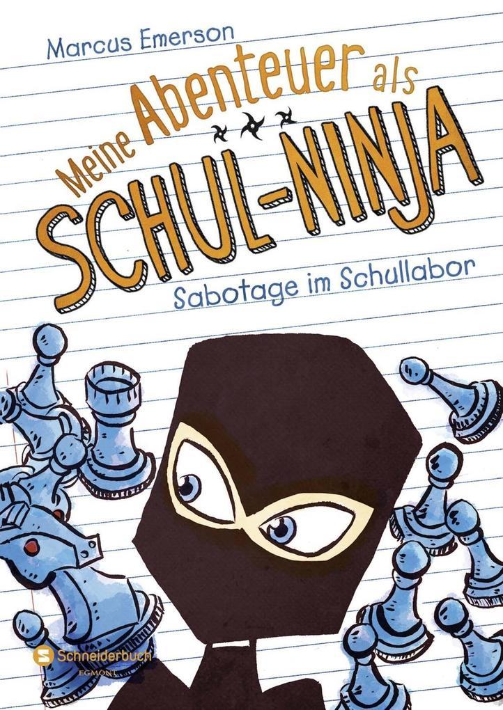 Meine Abenteuer als Schul-Ninja, Band 04 als Buch von Marcus Emerson, David Halvorson
