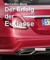 Mercedes-Benz Der Erfolg der E-Klasse